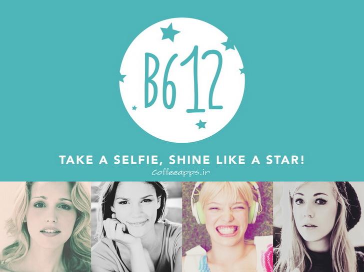 B612 Camera Selfie Apk coffeeapps.ir  - دانلود اپلیکیشن ایجاد سلفی های زیبا B612 - Beauty & Filter Camera برای اندروید