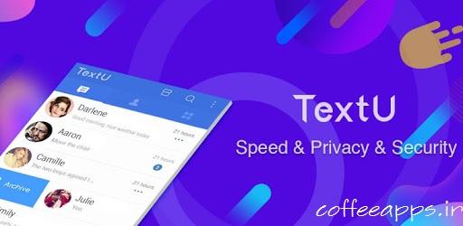 دانلود پیام رسان TextU Pro – Private SMS Messenger برای اندروید