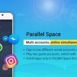 استفاده از چندین اکانت همزمان اپلیکیشن های مختلف با Parallel Space برای اندروید