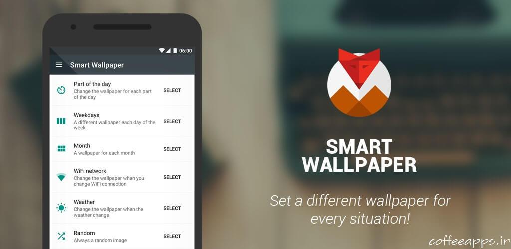 Smart Wallpaper - دانلود برنامه والپیپر هوشمند Smart Wallpaper برای اندروید