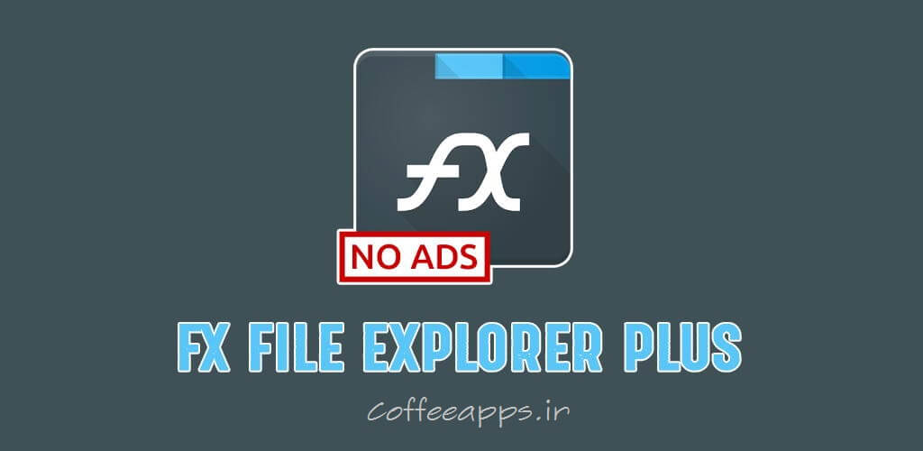 FX File Explorer Plus Apk - دانلود اپلیکیشن مدیریت فایل FX File Explorer برای اندروید