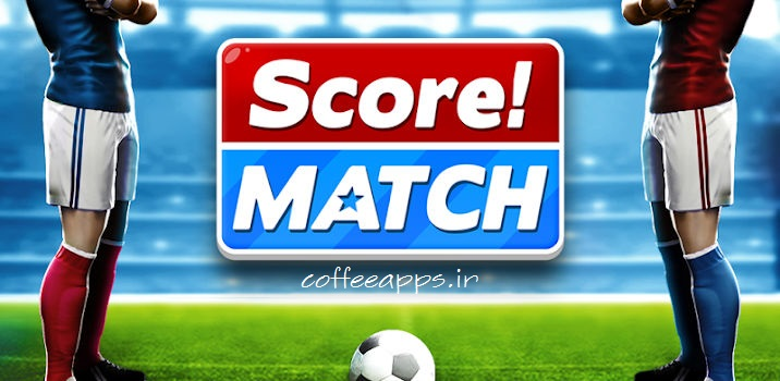 Score! Match برای اندروید