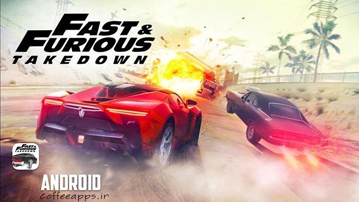 Fast & Furious Takedown برای اندروید