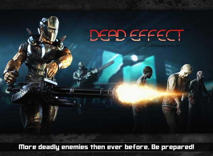 Dead Effect برای اندروید
