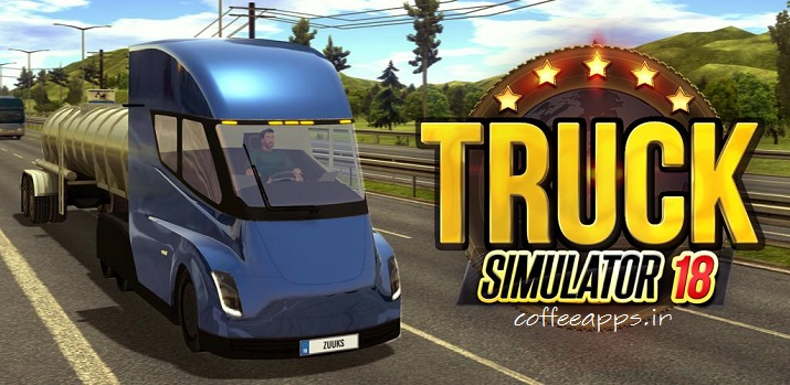 Truck Simulator 2018 برای اندروید
