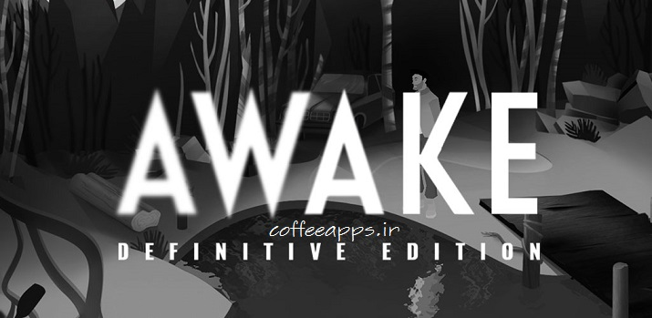 AWAKE – Definitive Edition برای اندروید