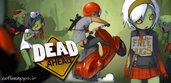 Dead Ahead: Zombie Warfare برای اندروید