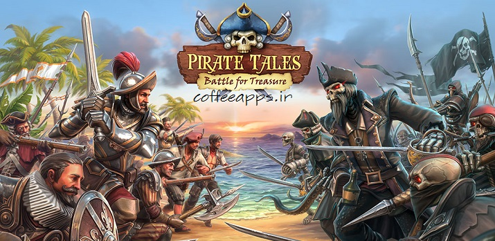 Pirate Tales: Battle for Treasure برای اندروید