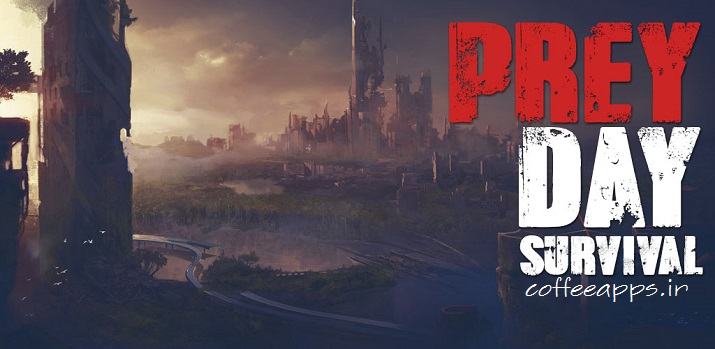 Prey Day Survival Craft Zombie cover2 - دانلود بازی محبوب اکشن و بقا Prey Day برای اندروید