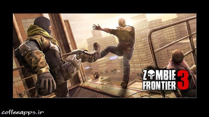 Zombie Frontier 3 - دانلود Zombies Frontier 3 بازی منطقه زامبی ها 3 اندروید + مود