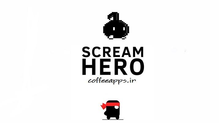 Scream Go Hero برای اندروید