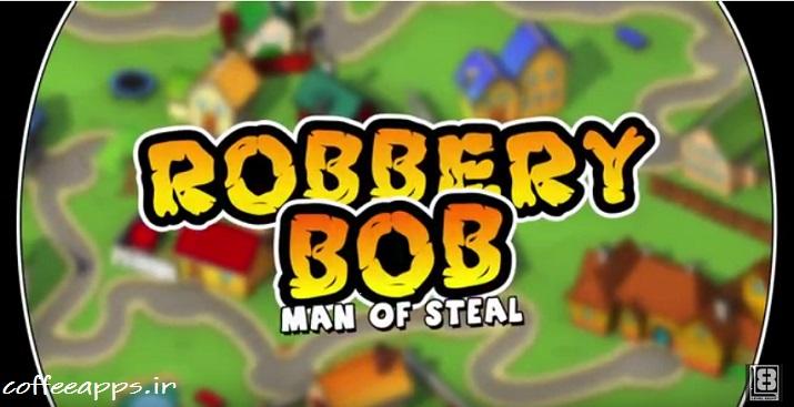 Robbery Bob برای اندروید