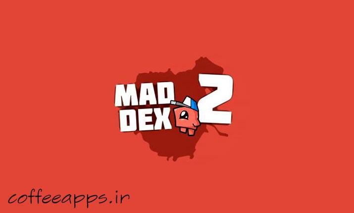 Mad Dex 2 برای اندروید