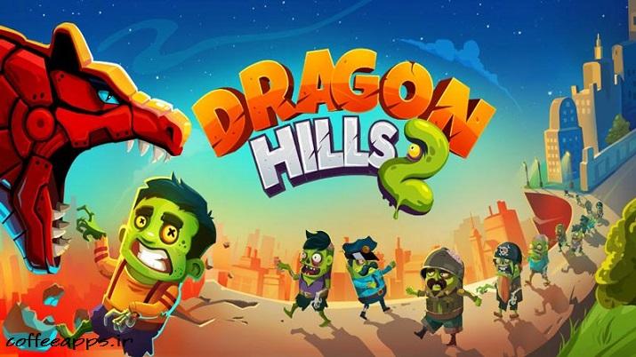 Dragon Hills 2