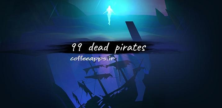 99dead Pirates