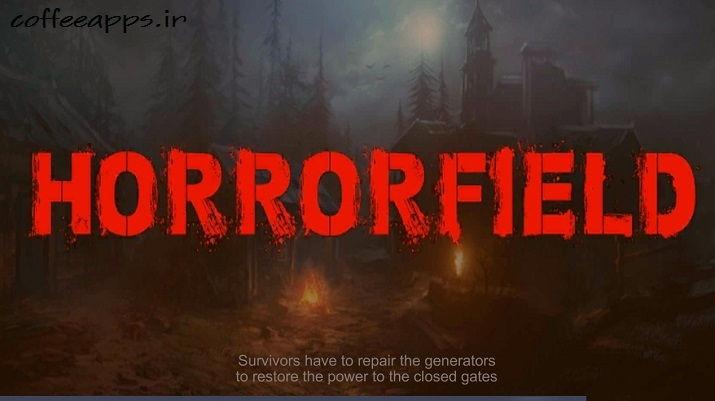 بازی Horrorfield مود شده