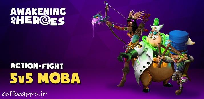 دانلود بازی Awakening of Heroes: MOBA