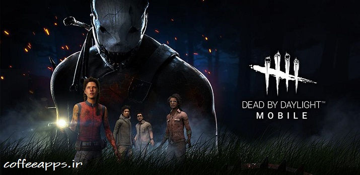 بازی ترسناک Dead by Daylight Mobile
