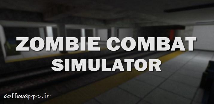 دانلود بازی Zombie Combat Simulator