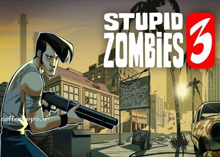 Stupid Zombies 3 دانلود