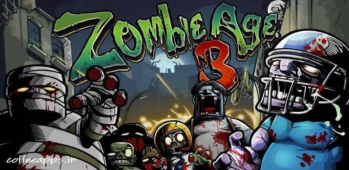 بازی اکشن Zombie Age 3