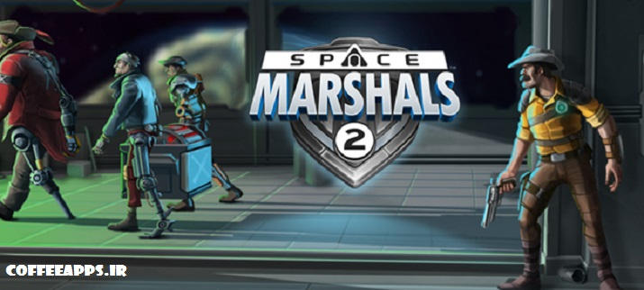 دانلود 2 Space Marshals