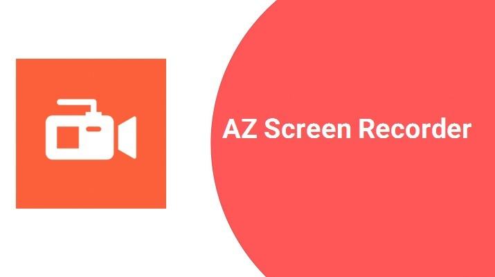 AZ Screen Recorder اندروید مود شده