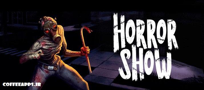 Horror Show برای اندروید