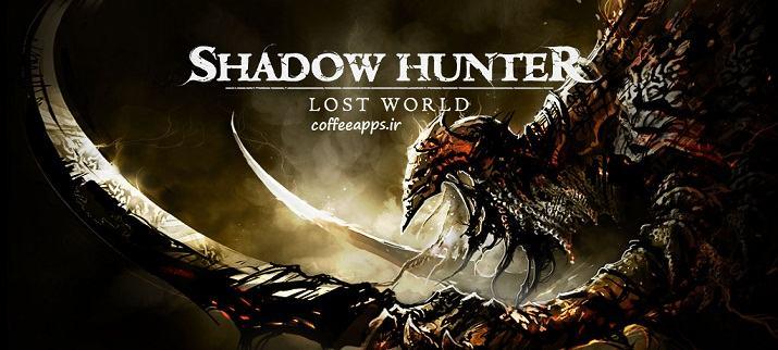 دانلود Shadow Hunter : Lost World