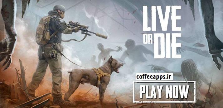 بازی Live or Die: Survival