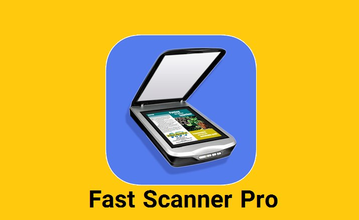 Fast Scanner اندروید