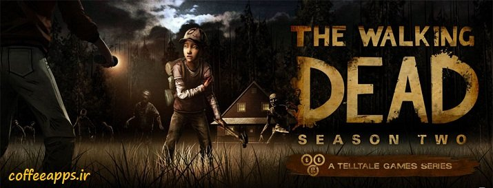 دانلود The Walking Dead: Season Two