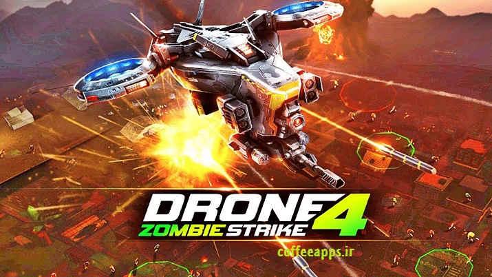 دانلود Drone 4: Zombie Strike