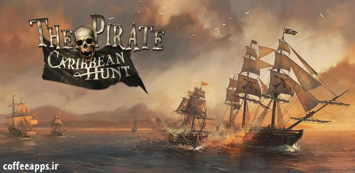 دانلود The Pirate: Caribbean Hunt
