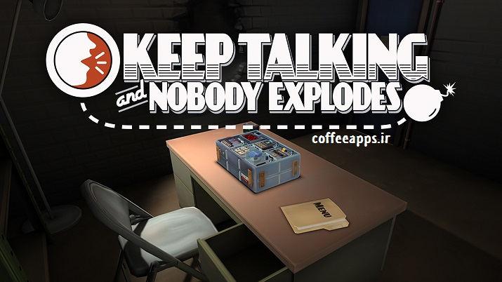 دانلود Keep Talking and Nobody Explodes